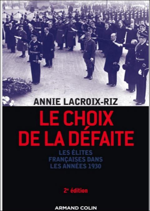 Le choix de la défaite_ Les élites françaises dans les années 1930 - Annie Lacroix-Riz.PNG