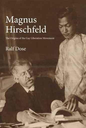 Hirschfeld - Origins - Gay Liberation
